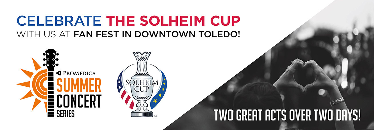 2021 Solheim Cup Opening Ceremony - ProMedica Summer Concert Series